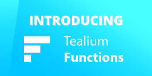 Find Out About Tealium's Newest Feature Release