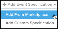 WhiteUI_EventStream_EventSpecifications_Add Event Specifications_Add From Marketplace.png
