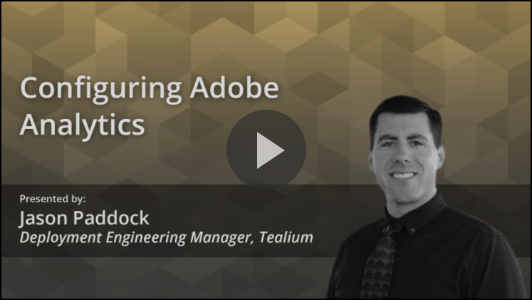 Challenger Video Configuring Adobe Analytics in Tealium iQ