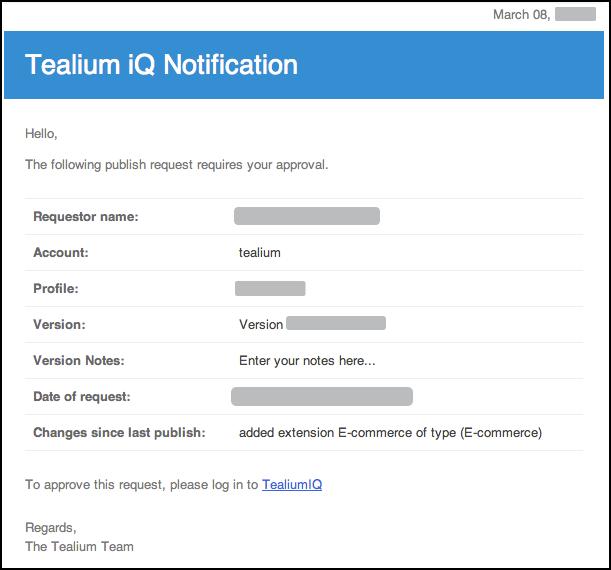 WhiteUI_TiQ_PublishWorkflowManagement_TealiumIQNotification for Approver.png
